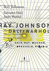 Ray Johnson... Dali Warhol and others... Main Ray, Ducham, Openheim, Pikabia