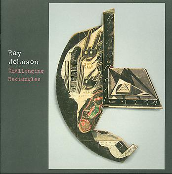 Ray Johnson: Challenging Rectangles