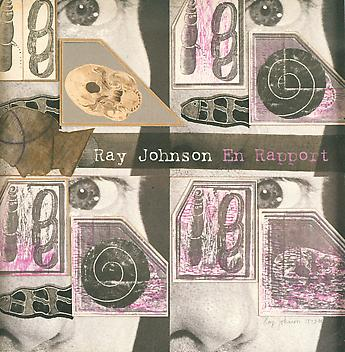 Ray Johnson En Rapport, Expanded Edition