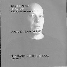 Ray Johnson - A Memorial Exhibition