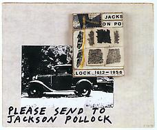 Untitled Please send to Jackson Pollock , 1973-80-92-93 Estate of Ray Johnson, Courtesy of Richard L Feigen Co